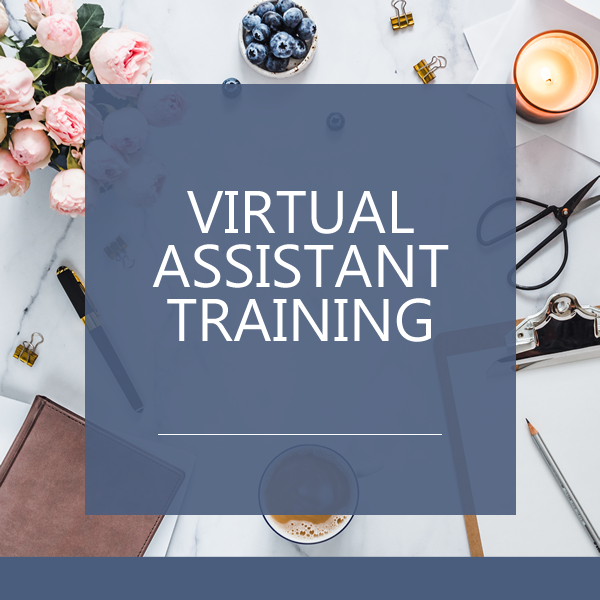 virtual assistant training course - online, ondemand - start your virtual assistant business today